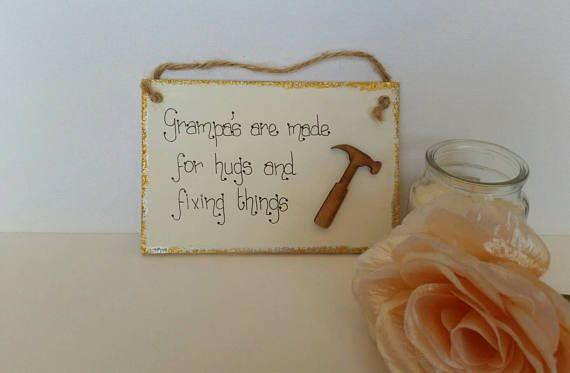 Check out this item in my Etsy shop https://www.etsy.com/uk/listing/495965330/personalised-grampa-plaque-fathers-day