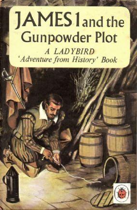 JAMES I & GUNPOWDER PLOT a Vintage Ladybird Book Adventures from History Series 561