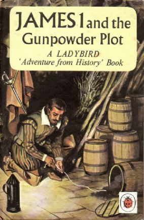 JAMES I & GUNPOWDER PLOT a Vintage Ladybird Book Adventures from History Series 561