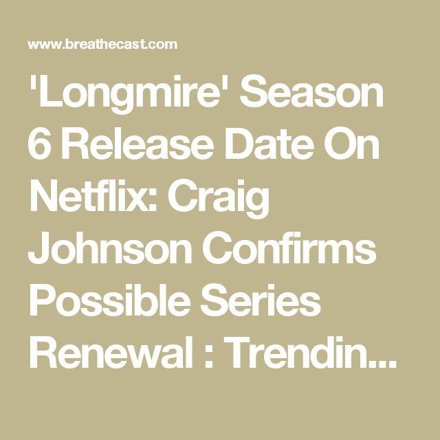 'Longmire' Season 6 Release Date On Netflix: Craig Johnson Confirms Possible Series Renewal : Trending News : BREATHEcast