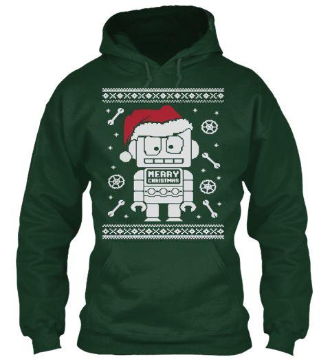 Cute Robot Santa Ugly Christmas Hoodies  Forest Green Sweatshirt Front