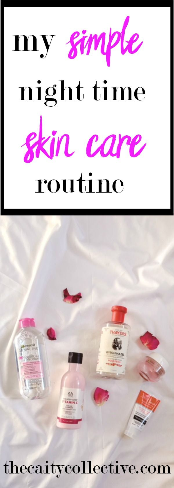 Skin care routine | order to apply skin care products | drugstore skin care products | night time skin care routine | pm skin care routine