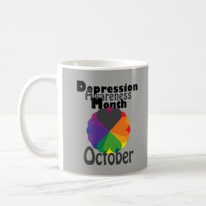 #Depression Awareness Month October Mug - #office #gifts #giftideas #business