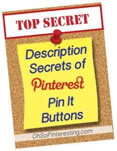 Description Secrets of Pinterest Pin It Buttons Revealed