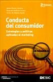 G 1-69/287 - Conducta del consumidor: estrategias y tácticas aplicadas al marketing.
