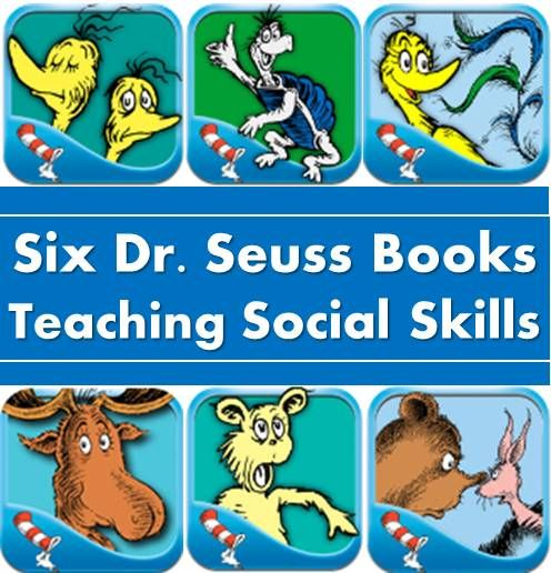 6 Dr.Seuss Books teaching kids social skills, such as sympathy, standing up for self, accepting and believing oneself.