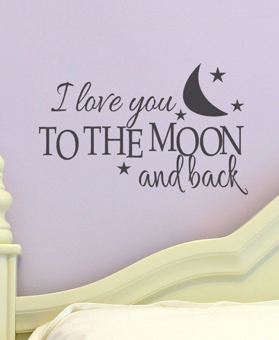 Kids Wall Decal I Love You to the Moon and Back words vinyl lettering Children decor for girls and boys
