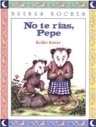No te rías Pepe Keiko Kasza