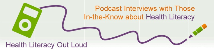 Health Literacy Out Loud is a series of podcasts for Health Literacy provides. It is one of @ProLiteracy's recommended Health Literacy resources.