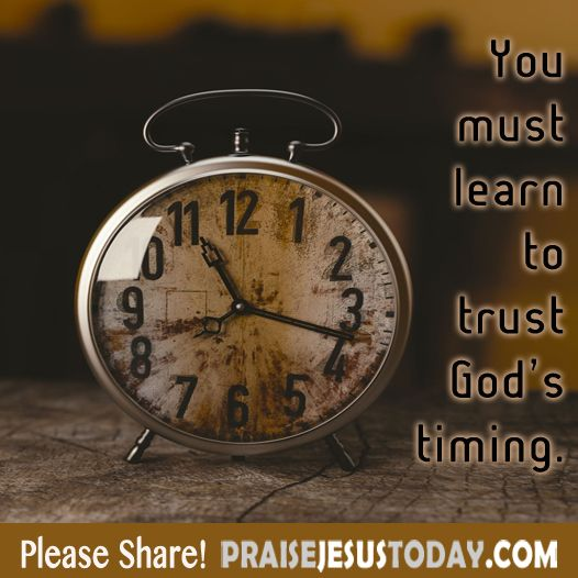 Inspirational Day Quotes: Best 20+ Trust Gods Timing Ideas On Pinterest