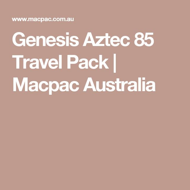 Genesis Aztec 85 Travel Pack | Macpac Australia