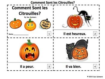 French Pumpkins and Feelings 2 Emergent Reader Booklets by Sue Summers - One with text and images, one with text only so students can sketch and create their own versions.