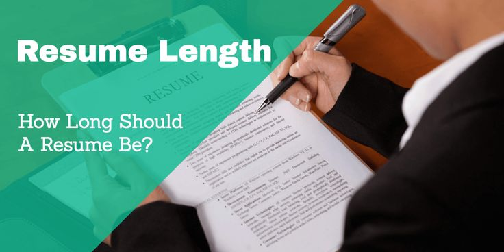 What is the correct length of a resume and how many pages it should have? Guidance on a good resume length and the best way to format it.