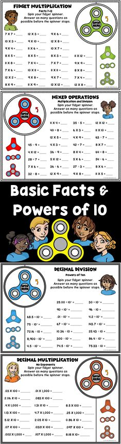Basic Multiplication and Division Facts and Powers of Ten. If your school has banned spinners, use it to add excitement to homework!