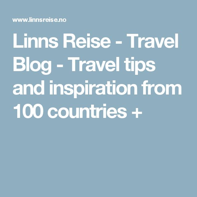 Linns Reise - Travel Blog - Travel tips and inspiration from 100 countries +
