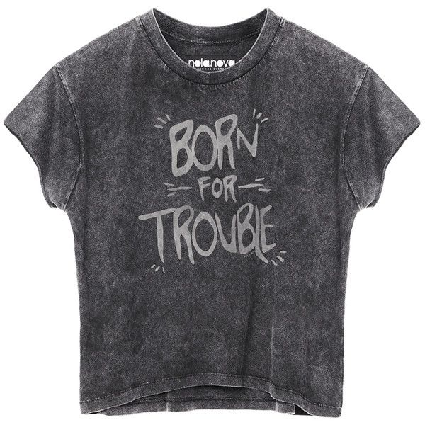BORN FOR TROUBLE FADE OUT CROP TEE (€45) ❤ liked on Polyvore featuring tops, t-shirts, shirts, crop tops, crop t shirt, crop top, faded t shirts, shirt crop top and shirts & tops