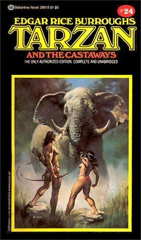 Tarzan and the Castaways (Tarzan, #24) by Edgar Rice Burroughs ...