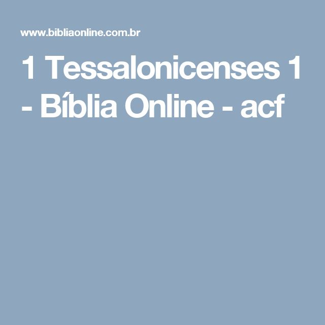 1 Tessalonicenses 1 - Bíblia Online - acf