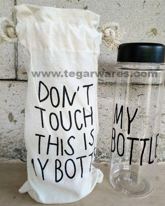 Botol air minum Dont Touch This Is My Bottle Terbuat dari bahan plastik Tritan (BPA Free), Size: 6.5cm x 19.5cm, 500ml