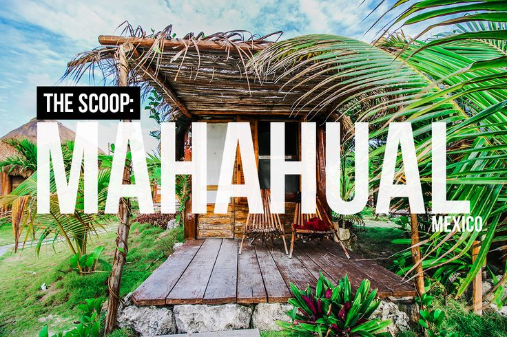 Planning a trip to Mahahual? Don't miss this mini travel guide that will help get you started. Learn more and get the scoop on other destinations now!
