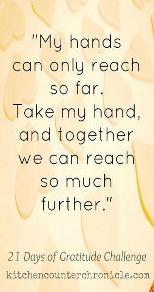 lend a helping hand quotes | ... world...lending a hand and helping each other out. #21DaysofGratitude