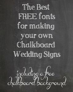 FREE Chalkboard Fonts For Wedding Signs – Printable Wedding Signs to make yourself - from @theweddingomd www.theweddingofmydreams.co.uk