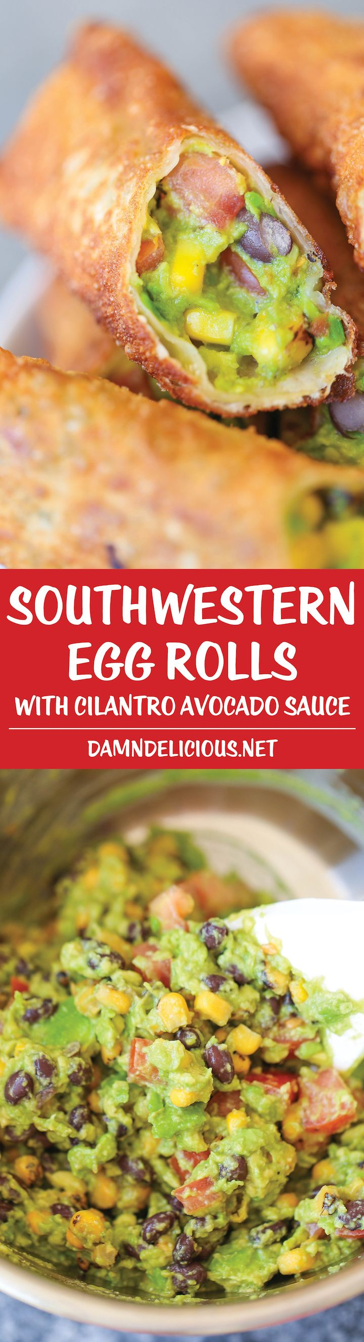 Southwestern Egg Rolls with Cilantro Avocado Sauce - Loaded with avocado, corn, beans and tomatoes! And you'll never guess that it's completely baked!