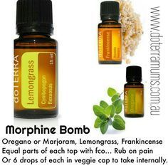 MORPHINE BOMB #lemongrass #oregano #frankincense More