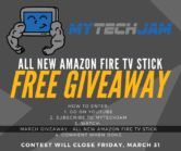 Amazon Fire TV Stick with Alexa Voice Remote Giveaway  Open to: United States Ending on: 03/31/2017 Enter for a chance to win an all new Amazon Fire TV Stick with Alexa Voice Remote. Enter this Giveaway at MyTechJam  Enter the Amazon Fire TV Stick with Alexa Voice Remote Giveaway on Giveaway Promote.
