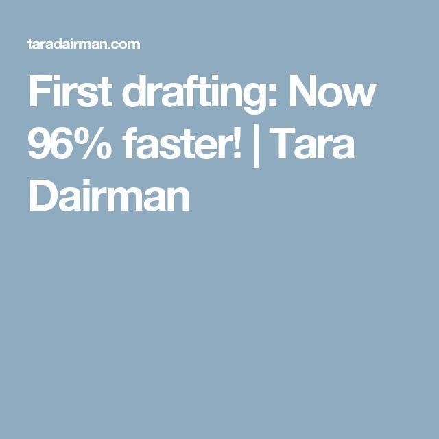 First drafting: Now 96% faster! | Tara Dairman