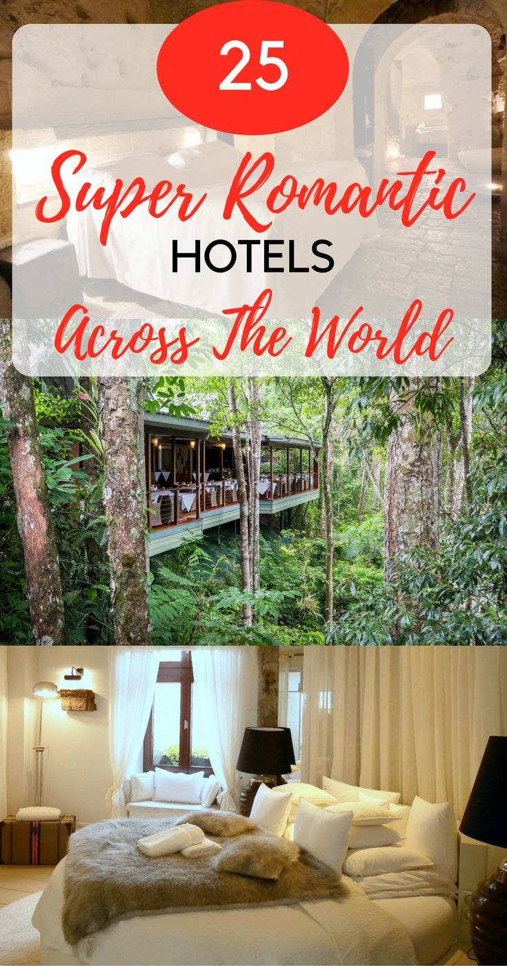 25 Super Romantic Hotels Across the World | Romantic Getaways | Most Romantic Hotels in the World | Incredible Hotels | Unique Hotels | Where to Have A Romantic Stay | Romantic Experiences | Valentines Day Inspiration |