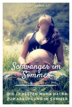 Pregnant in summer? Today, I have the 12 best hacks of life for your pregnancy …   – Schwangerschaft