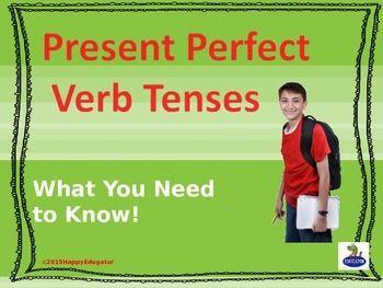 Present Perfect Verb Tenses PowerPoint by HappyEdugator   Teachers Pay Teachers
