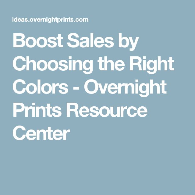Boost Sales by Choosing the Right Colors - Overnight Prints Resource Center