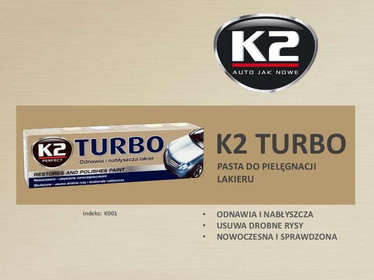 Pielęgnacja lakieru i usuwanie rys w jednym :-) Poznaj K2 Turbo:  http://www.slideshare.net/k2compl/k001-k2-turbo-pasta-do-pielegnacji-lakieru-usuwa-rysy-nablyszcza-chroni-lakier