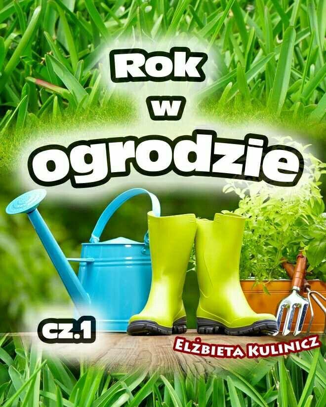 Rok w ogrodzie, cz. 1 http://loloki.pl/opowiadania/567