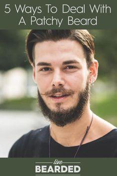 5 Ways To Deal With A Patchy Beard | Beard Care Tips | Tips To Grow a Beard | Bearded Men |