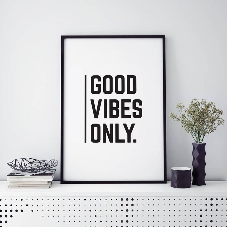'Good Vibes Only' Monochrome Typographic Print | http://www.notonthehighstreet.com/osotwee/product/good-vibes-only-monochrome-typographic-print
