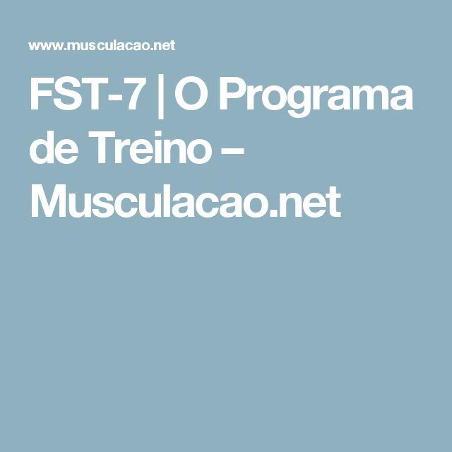 FST-7   O Programa de Treino – Musculacao.net