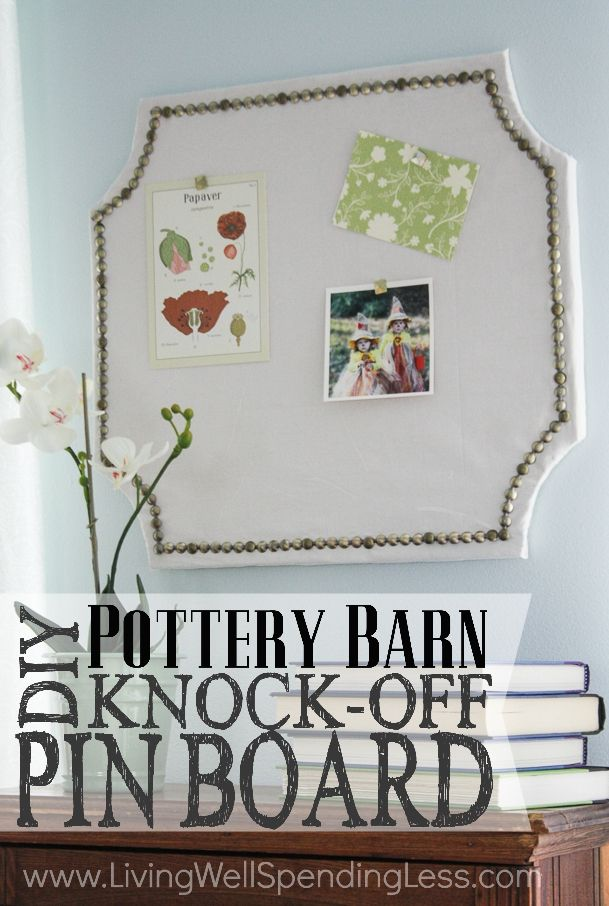 DIY Pottery Barn Knock-Off Pin Board | Offices, Pottery ...
