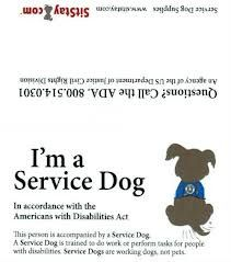 Service Dog Card This service dog card is a simple tool for service dog owners to assist you when entering a business. These cards were designed to ease the burden of having to remember and relay fede