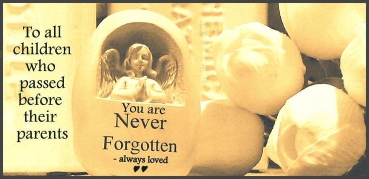Children passed are never forgotten ► they are always loved ♥ they are #Angels in Heaven