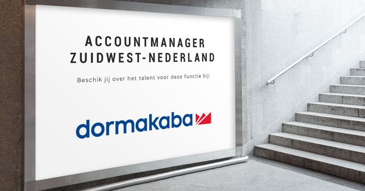Ben jij de nieuwe Accountmanager Zuidwest-Nederland bij dormakaba?