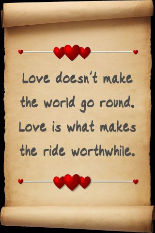 Love doesn't make the world go round...