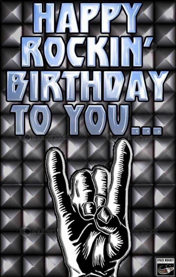 Metalhead Bday Happy Birthday Man Happy Birthday Greetings