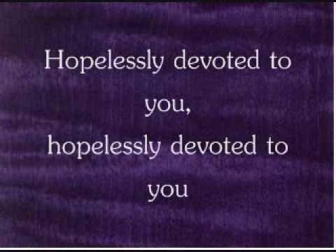 Hopelessly Devoted to You Lyrics