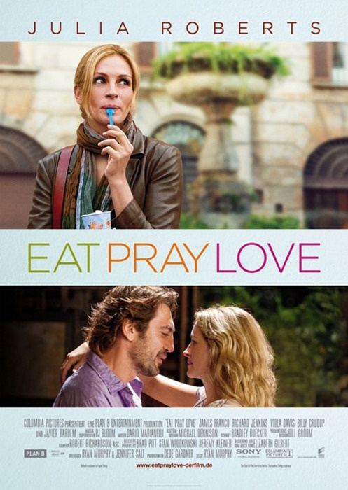 Eat Pray Love. Love this movie so much, definitely one of my favorite.