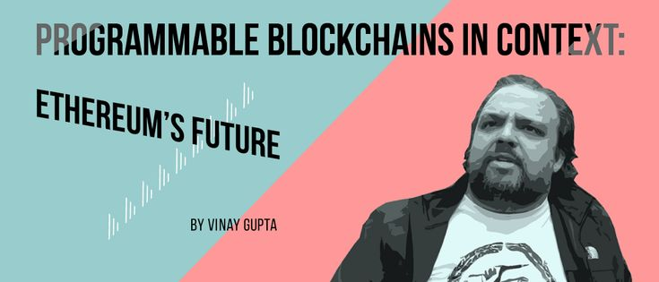 Programmable blockchains in context: Ethereum's Future — Medium