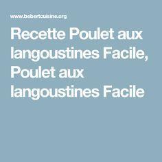 Recette Poulet aux langoustines Facile, Poulet aux langoustines Facile