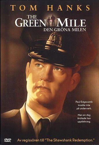 The green mile (Den gröna milen)